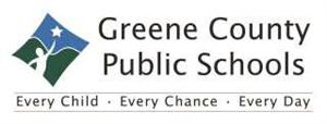 Greene County Public Schools. Every Child, Every Chance, Every Day